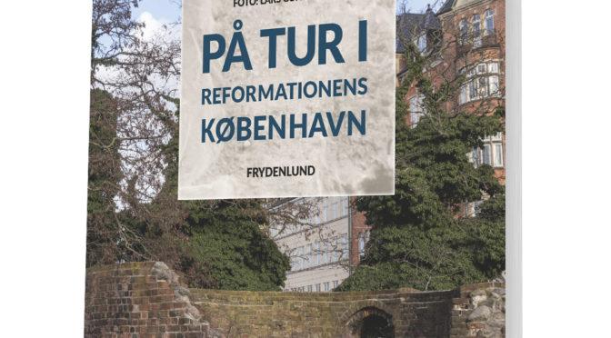 "Bonuskapitel 3 til ""På tur i reformationens København"""